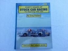 """40 YEARS OF STOCK CAR RACING """"SIGNED"""" The Beginning '49-58 Greg Fielden"""