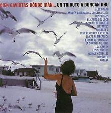 Cien Gaviotas Donde Iran: Tributo a Duncan Dhu by Various Artists (CD, 2005)