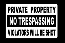 Metal Sign Private Property No Trespassing Violators Will Be Shot Security