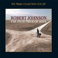 ROBERT JOHNSON - THE HIGH PRICE OF SOUL - 2CD NEW SEALED 2006