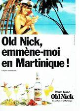 PUBLICITE ADVERTISING 037  1988  Old Nick  rhum blanc de la Martinique