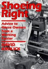 Shoeing Right: Advice to Horse Owners from a Working Farrier-ExLibrary