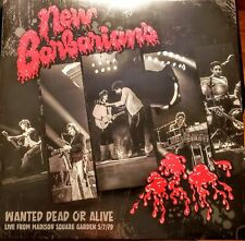"""NEW BARBARIANS - WANTED DEAD OR ALIVE """" VINYL """" NEW, FACTORY SEALED"""