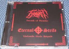 TYRANATH / ETERNAL STRIFE – SWORDS OF PROMISE / VINLANDIC HATE BRIGADE