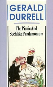 The Picnic and Suchlike Pandemonium By Gerald Durrell. 9780006363125