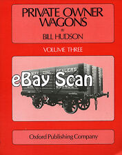 Railway Book - Private Owner Wagons Vol.3 by Bill Hudson - OPC - Coal Wagons