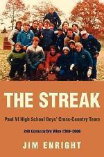 The Streak : Paul VI High School Boys' Cross-Country Team 240 Consecutive...