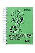 Das Ding von Andreas Lutz 2008; Kult Liederbuch