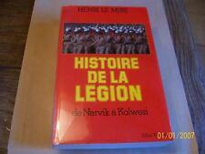 Histoire de la Légion - De Narvik à Kolwesi....LE MIRE (Henri).