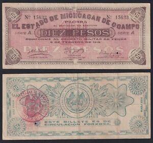 Michoagan De O Campo Mexico 10 pesos 1915 BB/VF  B-04