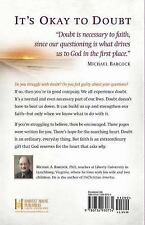 How Can I Believe When I Have So Many Doubts? by Michael A. Babcock (2011,...