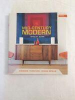 Mid-Century Modern : Interiors, Furniture, Design Details by Bradley Quinn...
