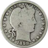 1898 Barber Quarter G Good 90% Silver 25c US Type Coin Collectible