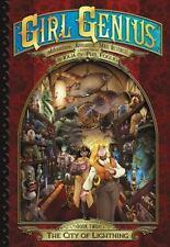 Girl Genius: The Second Journey of Agatha Heterodyne Volume 2: City of Lightning