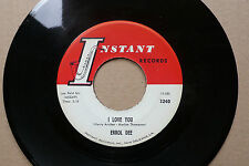 "7"" Errol Dee-I Love You/Love or Money-US Instant"