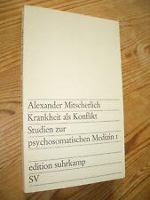 Krankheit als Konflikt Studien zur psychosomatischen Medizin 1, A. Mitscherlich
