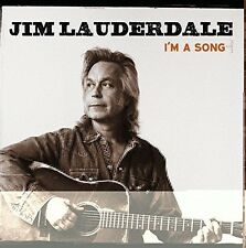 Jim Lauderdale - I'm a Song [New CD]