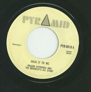 """"""" SOCK IT TO ME."""" roland alphonso & beverley's all stars. PYRAMID 7in."""