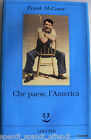 FRANK MCCOURT CHE PAESE, L'AMERICA ADELPHI 2000