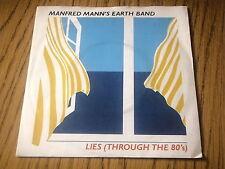 "MANFRED MANN'S EARTH BAND - LIES (THROUGH THE 80's)    7"" VINYL PS"