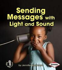 Sending Messages with Light and Sound (Paperback or Softback)