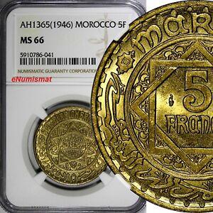 Morocco Mohammed V AH1365 (1946) 5 Francs NGC MS66 GEM BU  Y# 43 (041)