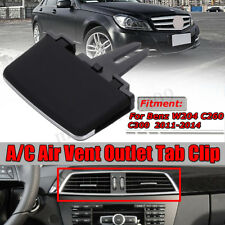 Front A/C Air Vent Outlet Tab Clip Repair For Mercedes Benz W204 C-Class