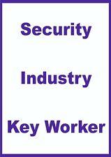 KEY WORKER WINDOW STICKER - SECURITY INDUSTRY KEY WORKER