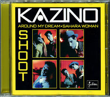 KAZINO - AROUND MY DREAM / SAHARA WOMAN / SHOOT - 2018 REISSUE CD ALBUM NEUF NEW