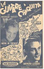 "Partition""La guitare à Chiquita"" I.De Trébert,Legrand,Vandair,Bourtayre,Josselin"