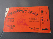 May 1945 3rd Annual Leo Carillo Rodeo Los Angeles Coliseum Working Press Ticket