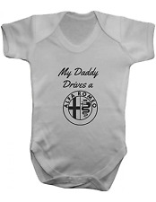 My Daddy Drives a Alfa Romeo -Baby Vest-Baby Romper-Baby Bodysuit-100% Cotton