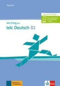 Mit Erfolg zu telc Deutsch B2 / Testbuch + online | Testbuch + CD + online