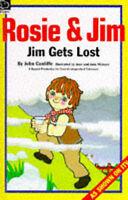 Rosie and Jim: Jim Gets Lost (Rosie & Jim - pocket hippos), Cunliffe, John, Very