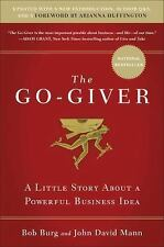 The Go-Giver, Expanded Edition: A L