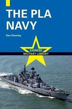 Chinese Military Library: The PLA Navy by Saifei Weng, Yanhong Sun, Liangwu...