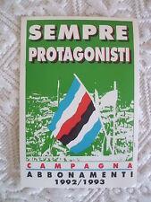 SAMPDORIA CALCIO ADESIVO UFFICIALE CAMPAGNA ABBONAMENTI CAMPIONATO 1992/93