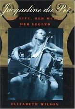 Jacqueline Du Pre: Her Life-ExLibrary