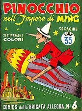 """[996] I COMICS DELLA BRIGATA ALLEGRA ed. Nerbini 1949 n.  6 """"Pinocchio impero di"""