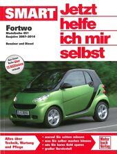 Smart Fortwo 451 Reparaturanleitung, Jetzt helfe ich mir selbst Reparatur-Buch
