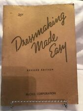 1943 Dressmaking Made Easy McCall Corp. Vintage Sewing Book