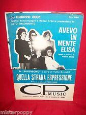 GRUPPO 2001 Avevo in mente Elisa + Quella strana espressione 1972 Spartiti