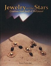 Jewelry of the Stars : Creations from Joseff of Hollywood by Joanne Dubbs...