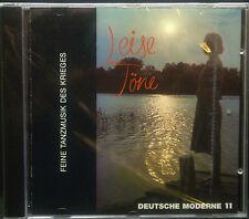 CD DEUTSCHE MODERNE - 11, leise töne, feine tanzmusik des krieges, neu - ovp