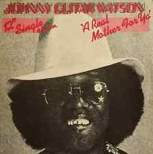 """JOHNNY GUITAR WATSON - A Real Mother For Ya (12"""") (G+/G)"""