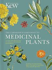 El compañero de jardinero a plantas medicinales: una A-Z de curación de plantas y..