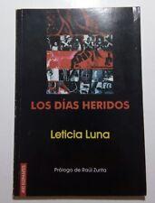 Los dias heridos por Leticia Luna Poesia Poemas Mexico 2007