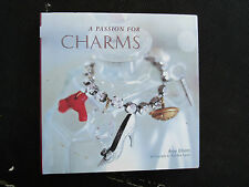 A PASSION FOR CHARMS By Amy Elliott, Stunning Photos, Ideas, History, Romance