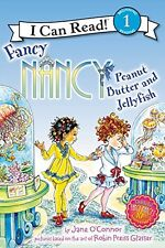 Fancy Nancy: Peanut Butter and Jellyfish (I Can Re