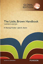The Little, Brown Handbook 13E by Jane E. Aaron, H. Ramsey Fowler (Paperback, )